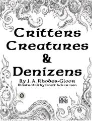 Critters, Creatures, & Denizens