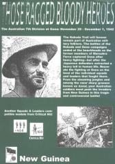 Those Ragged Bloody Heroes - The Australian 7th Division at Gona, November 29 - December 1, 1942 (1st Printing)