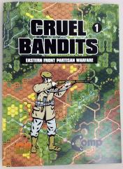 Cruel Bandits 1 - Eastern Front Partisan Warfare
