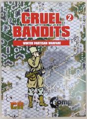 Cruel Bandits 2 - Winter Partisan Warfare