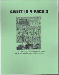 Sweet 16 4-Pack #2
