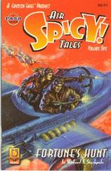 """Spicy Air Tales! #1 """"Fortune's Hunt & Battle Over Denver"""""""