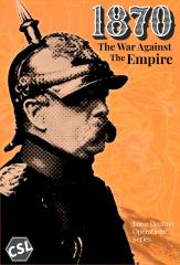 1870 - The War Against The Empire