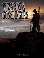 Wizards & Gunslingers