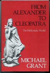 From Alexander to Cleopatra - The Hellenistic World