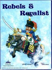 Rebels & Royalist