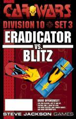 Division 10, Set #3 - Eradicator vs. Blitz