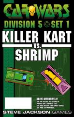 Division 5, Set #1 - Killer Kart vs. Shrimp