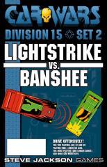 Division 15, Set #2 - Lightstrike vs. Banshee