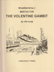 Volentine Gambit, The