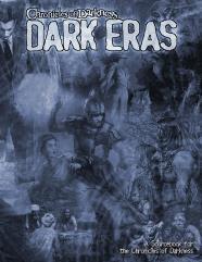Chronicles of Darkness - Dark Eras