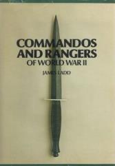 Commandos and Rangers of World War II