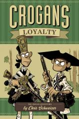 Crogan Adventures #3 - Crogan's Loyalty