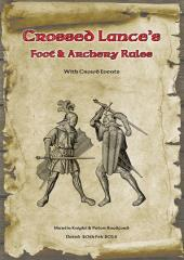 Crossed Lances - Foot & Archery Rules