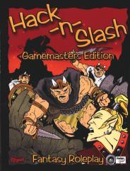 Hack-n-Slash (Gamemaster's Edition)