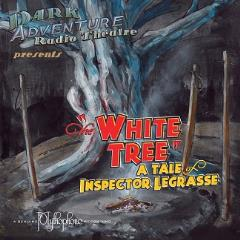 White Tree, A Tale of Inspector Legrasse, The