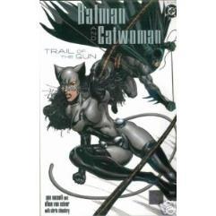 Batman & Catwoman - Trail of the Gun #2