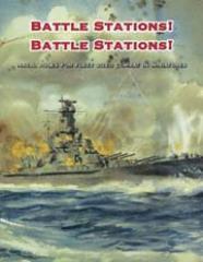 Battle Stations! Battle Stations!