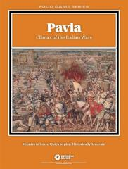 Pavia - Climax of the Italian Wars