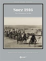 Suez 1916 - The Ottomans Strike