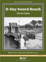 D-Day Sword Beach - On to Caen