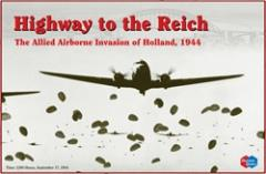 Highway to the Reich - The Allied Airborne Invasion of Holland, 1944