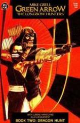 Green Arrow - The Longbow Hunters #2 - Dragon Hunt