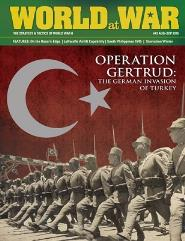 #49 w/Operation Gertrud - The German Invasion of Turkey