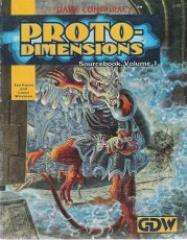 Proto-Dimensions Sourcebook #1