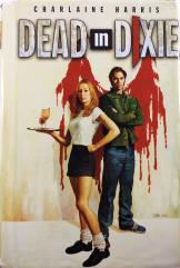 Dead in Dixie - Sookie Stackhouse Omnibus