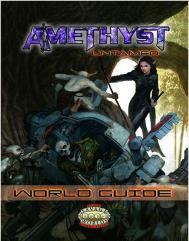 Amethyst Untamed - World Guide