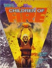 Den 3 - Children of Fire