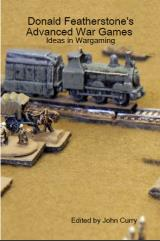 Donald Featherstone's Advanced War Games - Ideas for Wargaming (Reprint)