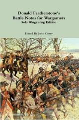Donald Featherstone's Battle Notes for Wargamers (Solo Wargaming Edition)