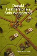 Donald Featherstone's Solo Wargaming (Reprint)