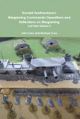 Donald Featherstone's Wargaming Commando Operations and Reflections on Wargaming