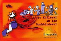 Die Grosse Keilerei in der Buchbinderei (The Big Brawl in the Bindery)