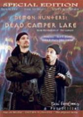 Demon Hunters - Dead Camper Lake