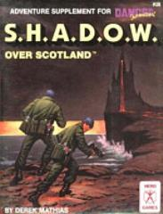 Danger International - S.H.A.D.O.W. Over Scotland