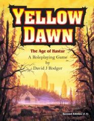 Yellow Dawn - The Age of Hastur (2nd Edition, Version 2.5)