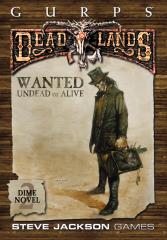 Dime Novel #2 - Wanted Undead or Alive