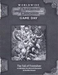 Fall of Frostsilver, The (2007 Worldwide Gameday)