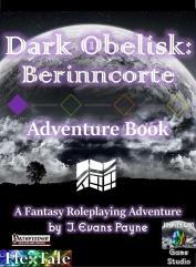 Dark Obelisk - Berinncorte Adventure Book