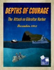 Depths of Courage Vol. 7 - The Attack on Gibraltar Harbor