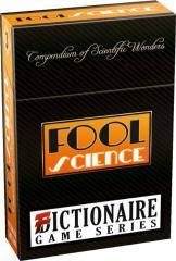 Fool Science - Compendium of Scientific Wonders