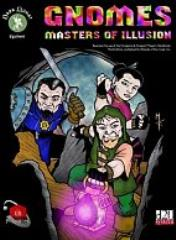 Gnomes - Masters of Illusion