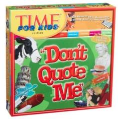 Don't Quote Me Board Game - Time For Kids Edition