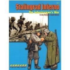 Stalingrad Inferno - The Infantryman's War