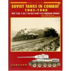 Soviet Tanks in Combat 1941-1945 - The T-28, T-34, T-34-85 & T-44 Medium Tanks