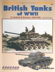 British Tanks of WWII Vol. 2 - Holland & Germany 1944/1945